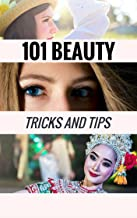 101 Beauty Tricks and Tips