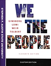 We The People, An Introduction to American Politics, Eleventh Edition