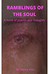 RAMBLINGS OF THE SOUL: A book of poems and thoughts (The Ramblings 2) Kindle Edition