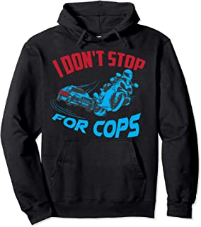 Best i don t stop for cops Reviews