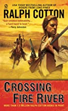 Crossing Fire River (A Gunman's Reputation Novel)