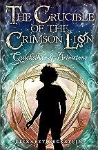 Quicksilver & Brimstone (The Crucible of the Crimson Lion Book 1)