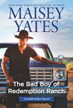 The Bad Boy of Redemption Ranch (A Gold Valley Novel Book 9)