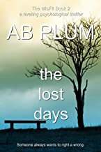 The Lost Days (The MisFit Series Book 2)
