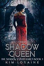 Their Shadow Queen (The Shadow Court Harem Book 1)
