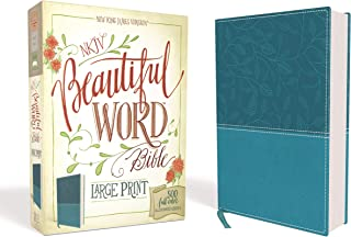NKJV, Beautiful Word Bible, Large Print, Leathersoft, Teal, Red Letter Edition: 500 Full-Color Illustrated Verses