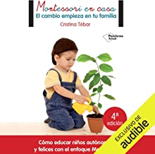 Montessori en casa (Narración en Castellano) [Montessori at Home]: El cambio empieza en tu familia [Change Starts in Your ...