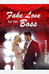 Fake Love for the Boss (German Edition) Format Kindle