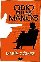 Odio en las manos (Spanish Edition)