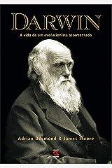 Darwin: A vida de um evolucionista atormentado eBook Kindle
