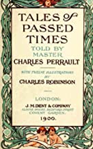 Tales of Passed Times (Illustrated) (English Edition)