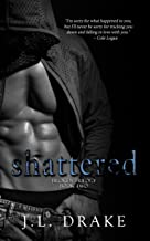Shattered (Broken Trilogy Book 2)