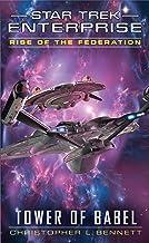 Rise of the Federation: Tower of Babel (Star Trek: Enterprise)