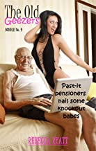 The Old Geezers Bundle #4: Past-it pensioners nail some knockout babes