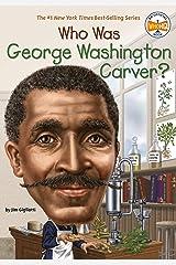 Who Was George Washington Carver? (Who Was?) Kindle Edition