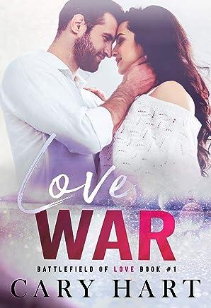 Love War: A Second Chance, Single Dad Romance (Battlefield of Love Book 1)