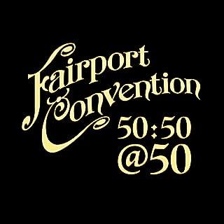 Fairport Convention 50:50@50