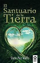 El Santuario de la Tierra (Spanish Edition)