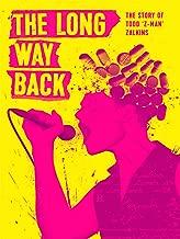 The Long Way Back: The Story of Todd Z-Man Zalkins (4K UHD)