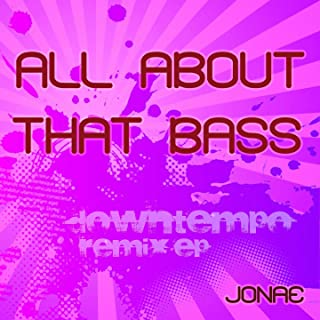 All About That Bass (Hip Hop Mashup)