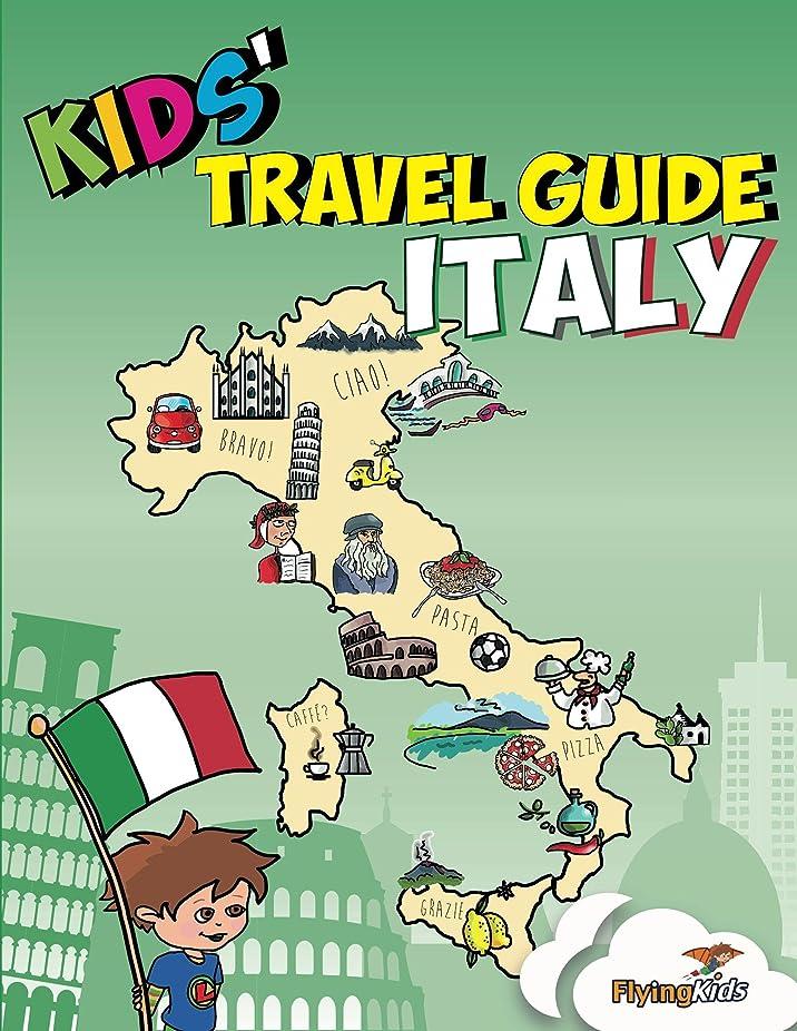 ランダムハック不器用Kids' Travel Guide - Italy: The fun way to discover Italy - especially for kids (Kids' Travel Guides Book 4) (English Edition)