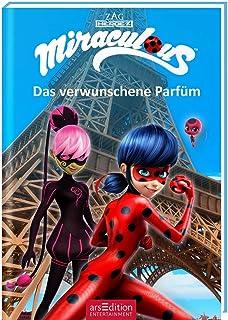 Miraculous - Das verwunschene Parfüm (Miraculous 4): Abenteuer mit einer starken Heldin ab 8 Jahre | mit Bildern aus der T...