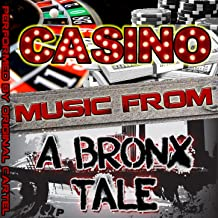 Music from Casino & A Bronx Tale