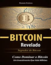 Bitcoin Revelado: Segredos do Bitcoin