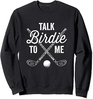 Womens Talk Birdie To Me Funny Golf Design Sweatshirt