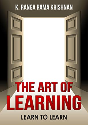 THE ART OF LEARNING: LEARN TO LEARN (English Edition)