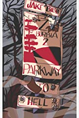 Z-Burbia 2: Parkway To Hell Kindle Edition