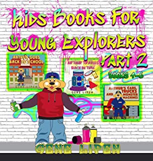 Kids Books For Young Explorers Part 2: Books 4 - 6