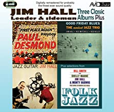 3 Classic Albums Plus - Jazz Guitar/Good Friday Blues/Paul Desmond-First Place Again