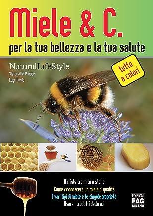 Miele & C – Mille usi per te e la tua casa