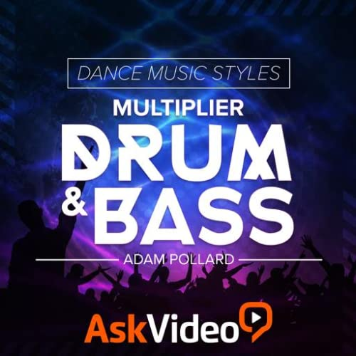 Drum and Bass Dance Music Course By Ask.Video