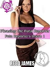 Pleasing the Futa Reporter (Futa Reporter's Intern 1)