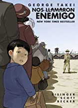 Nos llamaron Enemigo (They Called Us Enemy) (Spanish Edition)