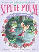 The Emerald Berries (The Adventures of Sophie Mouse Book 2)