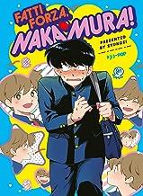 Scaricare Libri Fatti forza, Nakamura! PDF