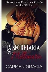 La Secretaria del Millonario: Romance, Erótica y Pasión en la Oficina (Novela Romántica y Erótica nº 1) Versión Kindle