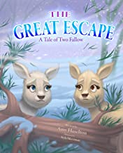 The Great Escape: A Tale of Two Fallow (Fallow Tales Book 2)