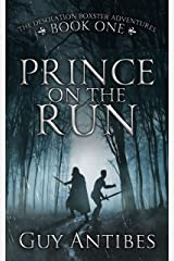 Prince on the Run (The Adventures of Desolation Boxster Book 1) Kindle Edition