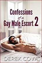 Confessions of a Gay Male Escort 2: The Gentlemen's Club (English Edition)
