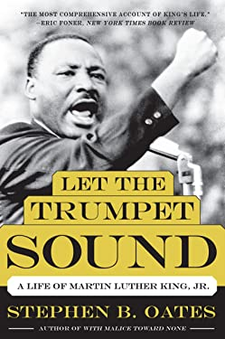 Let the Trumpet Sound: A Life of Martin Luther King, Jr. (P.S.)
