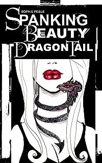 Spanking Beauty 2: Dragon Tail (Dark Beauties Book 1)