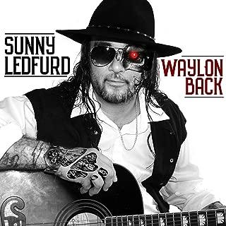 Waylon Back [Explicit]