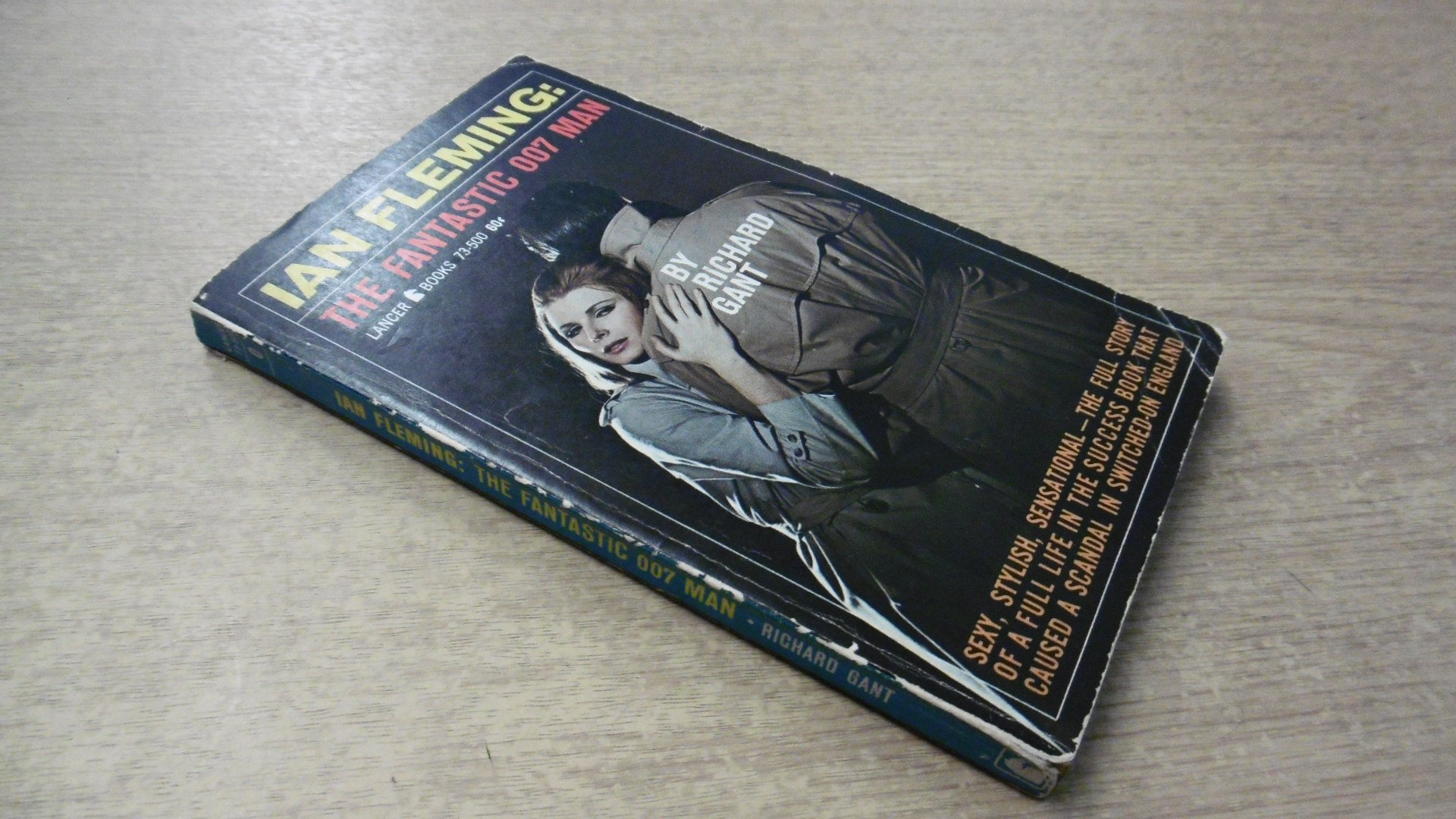 Ian Fleming: The Fantastic 007 Man