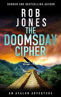 The Doomsday Cipher (An Avalon Adventure Book 3)