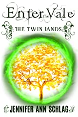 Enter the Vale: The Twin Lands Kindle Edition