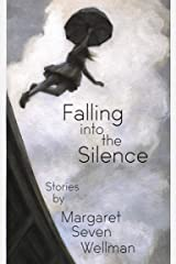 Falling into the Silence Kindle Edition